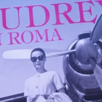 Audrey en Roma: el libro/ Audrey in Rome: the book