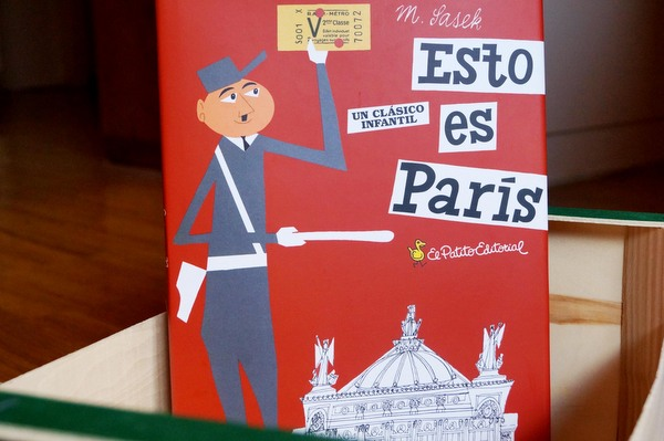Esto es París: la primera guía de viaje para niños y adultos de Miroslav Sasek/This is Paris: Miroslav Sasek's first travel guide for children and adults