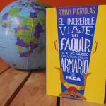 El increíble viaje del faquir que se quedó atrapado en un armario de Ikea: una aventura producto de la imaginación y el corazón de Romain Puértolas